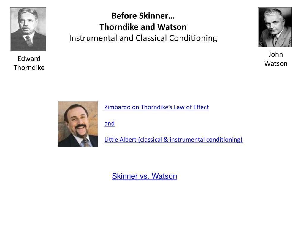 Before Skinner…