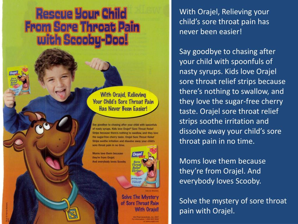With Orajel, Relieving your child's sore throat pain has never been easier!