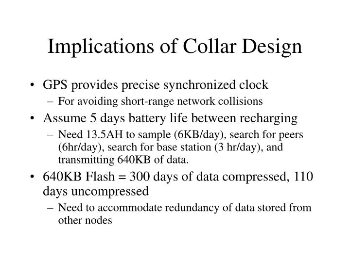 Implications of Collar Design