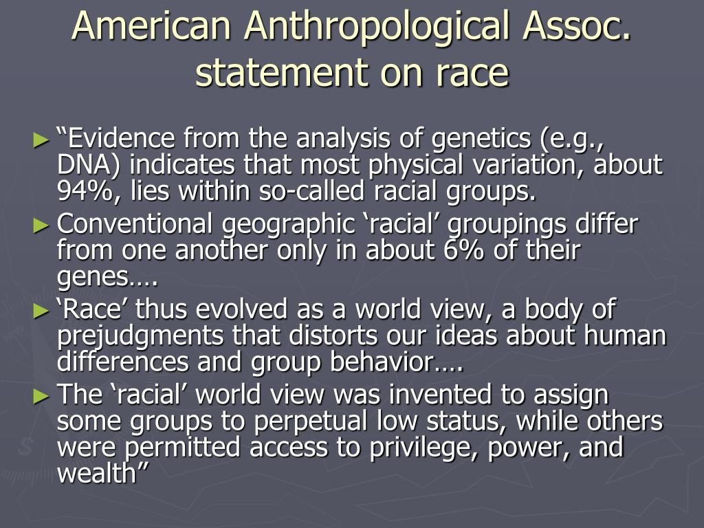 American Anthropological Assoc. statement on race