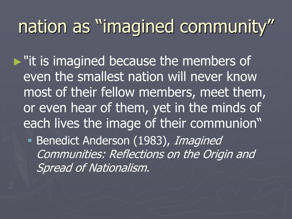 """nation as """"imagined community"""""""