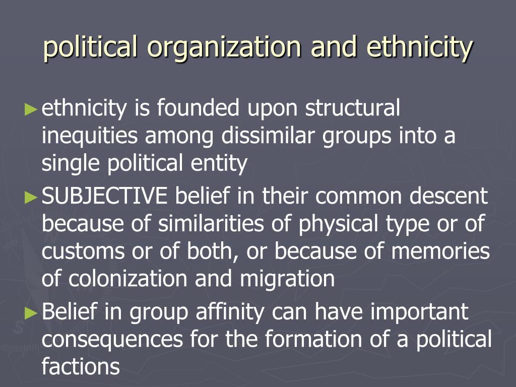 political organization and ethnicity