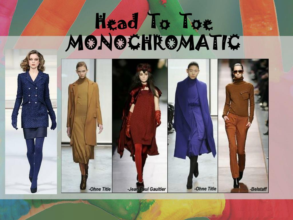 Head  To  Toe MONOCHROMATIC