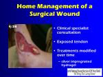 home management of a surgical wound