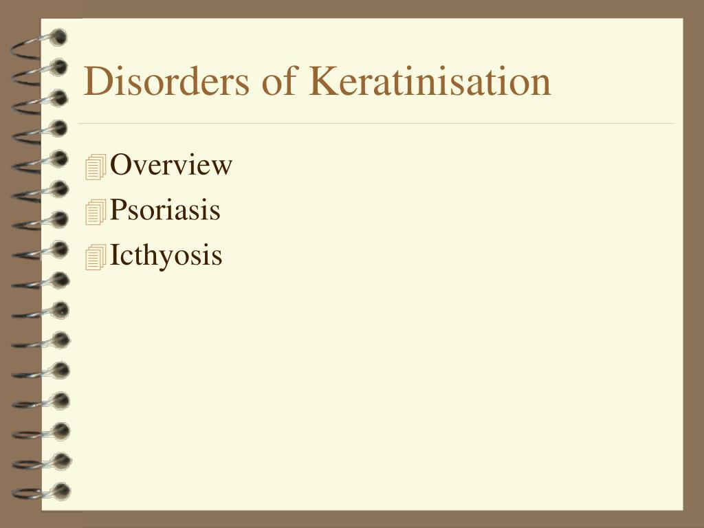 Disorders of Keratinisation