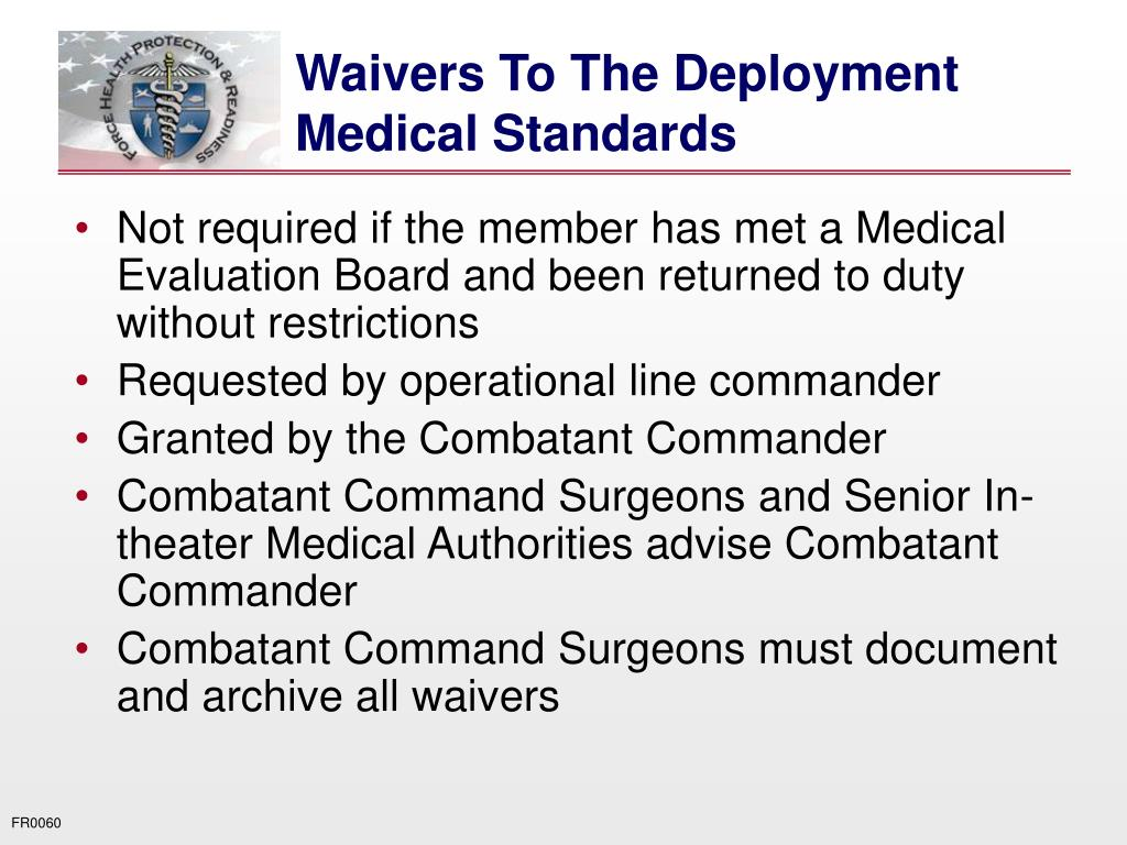 Waivers To The Deployment Medical Standards