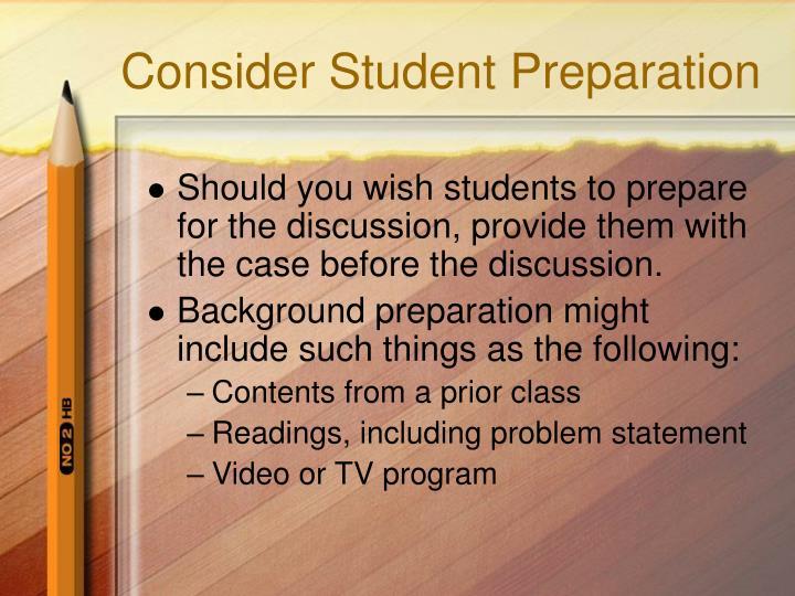Consider Student Preparation