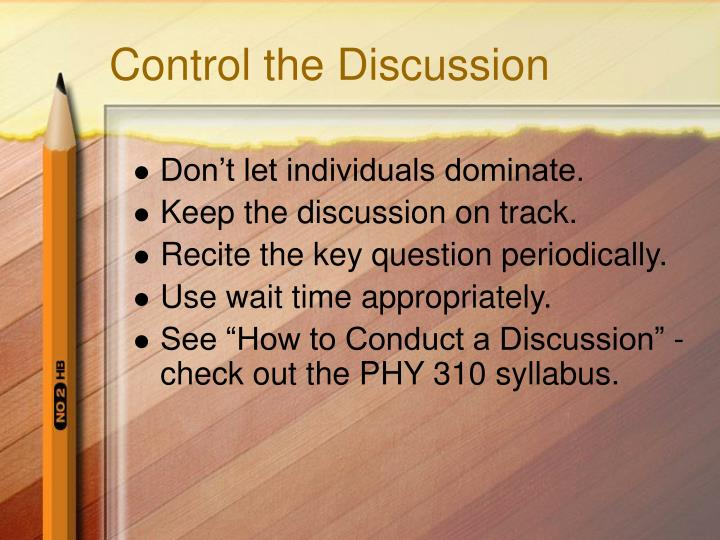 Control the Discussion