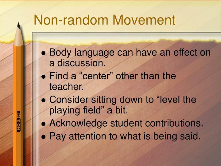 Non-random Movement