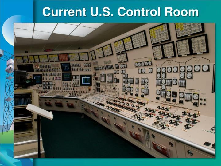 Current U.S. Control Room