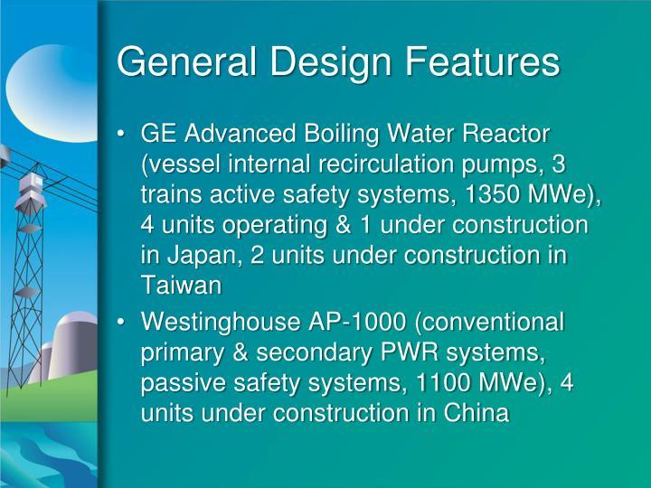 General Design Features