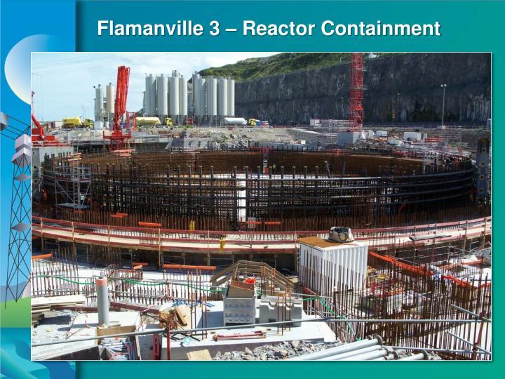 Flamanville 3 – Reactor Containment