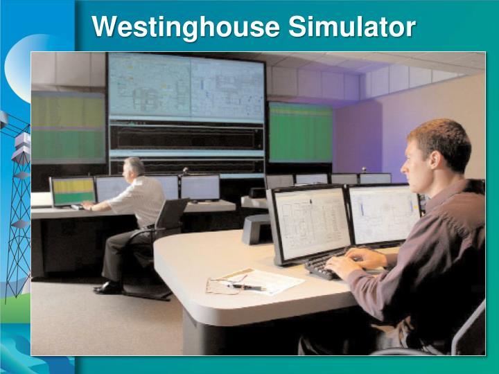 Westinghouse Simulator