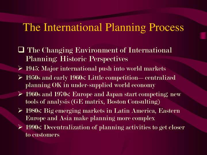 The International Planning Process