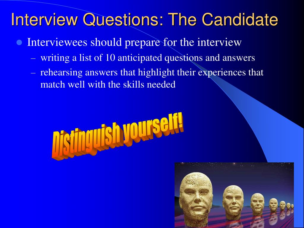 Interviewees should prepare for the interview
