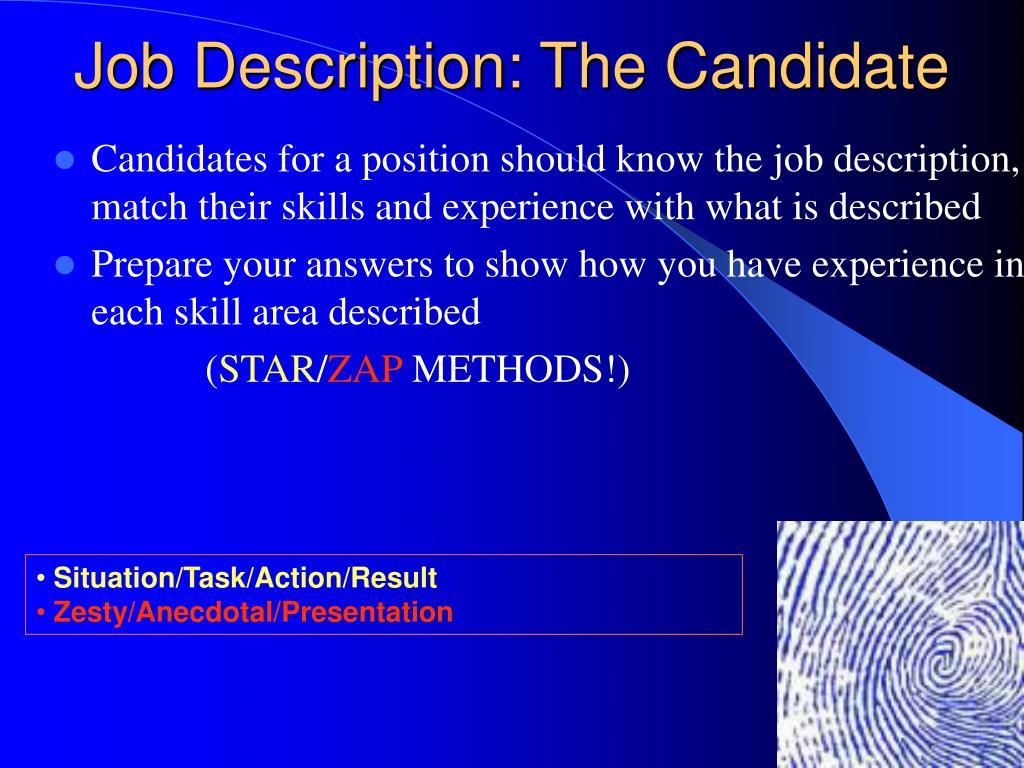 Job Description: The Candidate