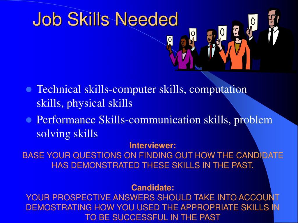 Job Skills Needed