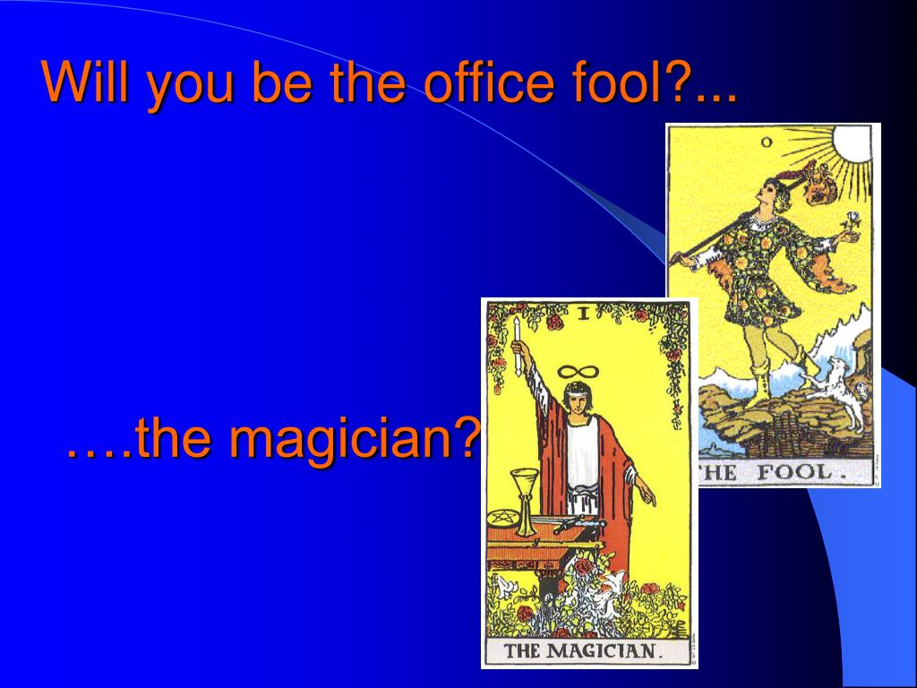 Will you be the office fool?...