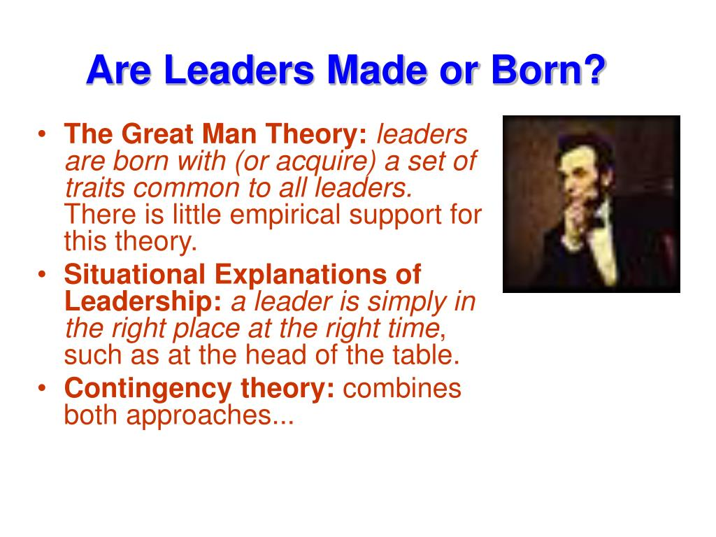 Are Leaders Made or Born?