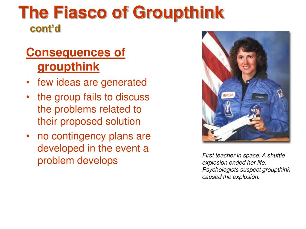 Consequences of groupthink