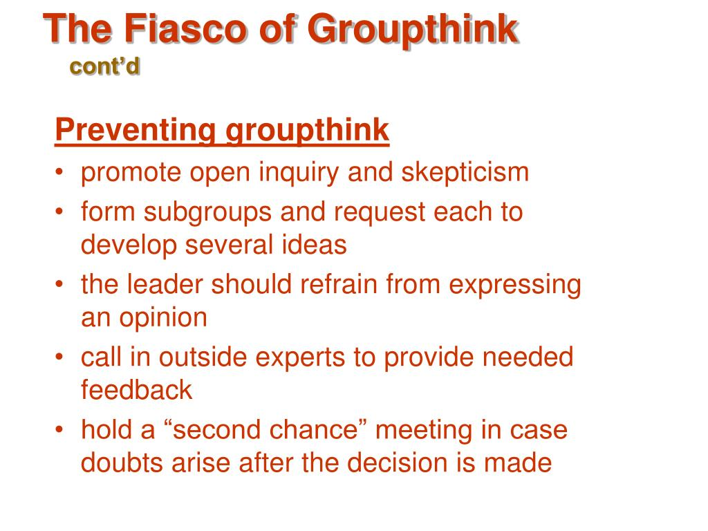 The Fiasco of Groupthink