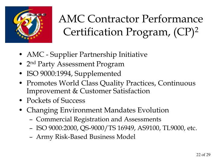 AMC Contractor Performance Certification Program, (CP)