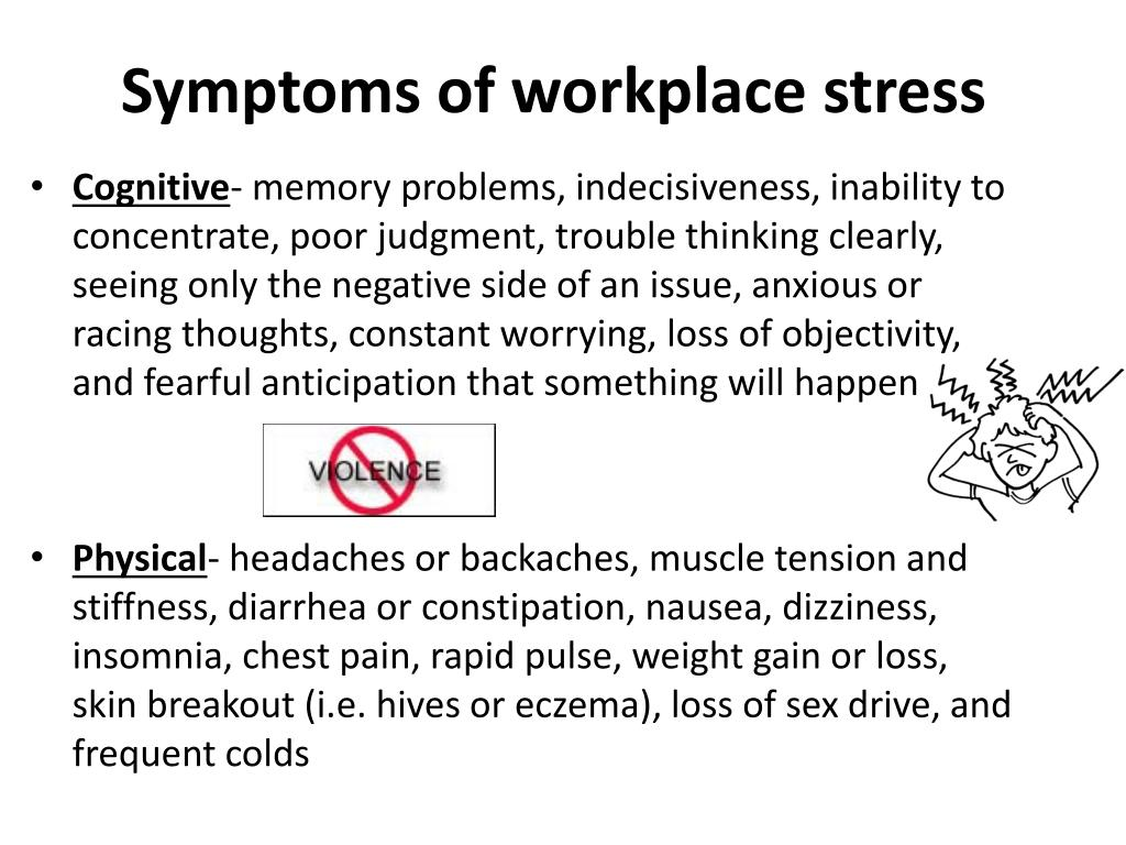 Symptoms of workplace stress