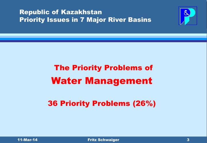 Republic of kazakhstan priority issues in 7 major river basins3