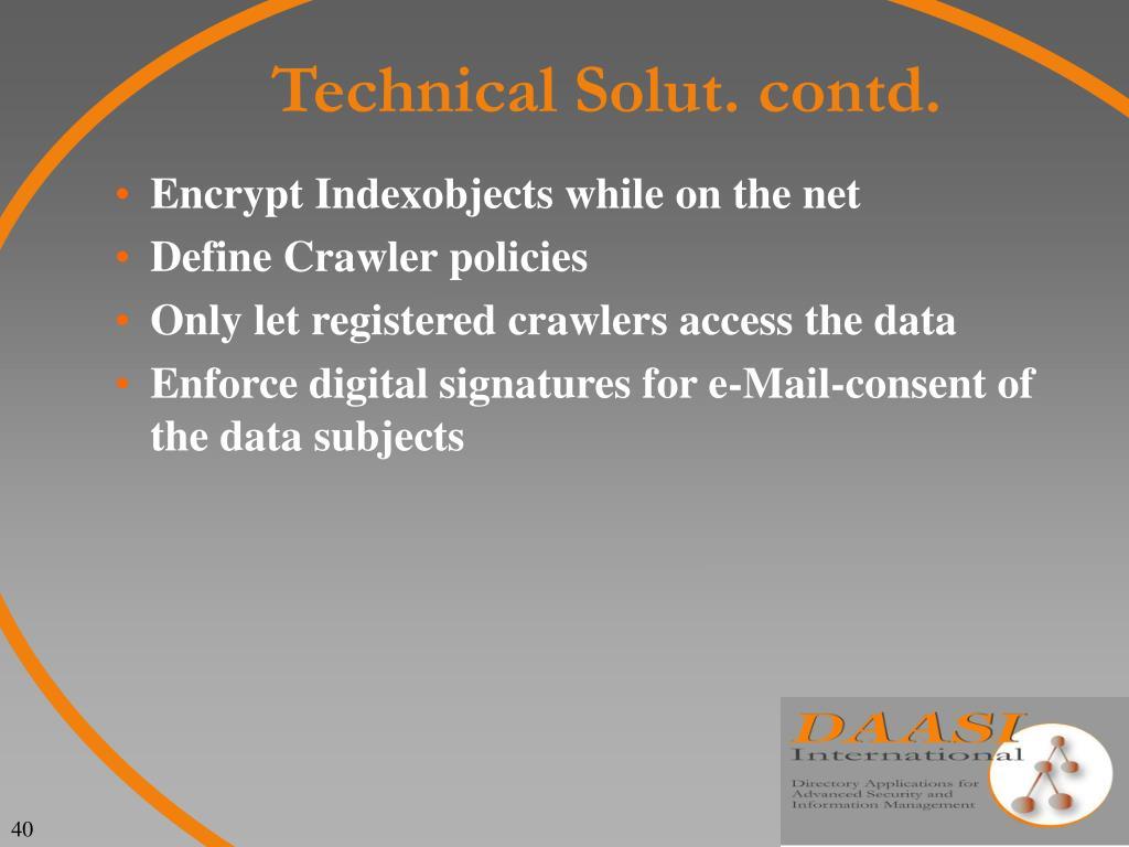 Technical Solut. contd.