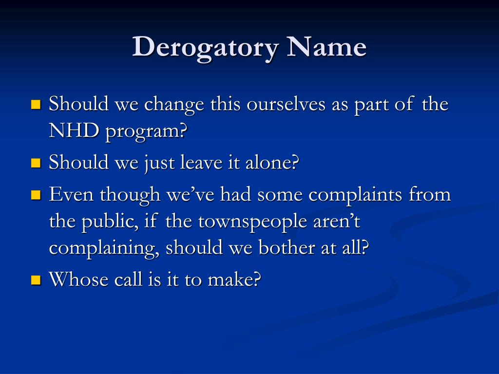Derogatory Name