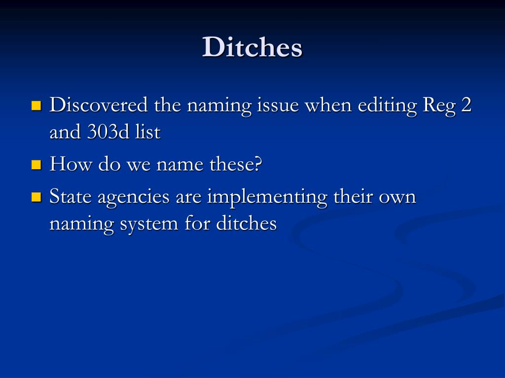 Ditches