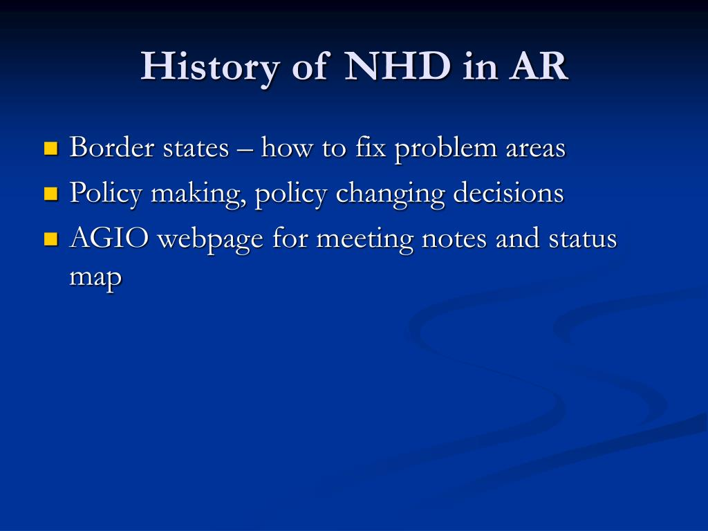 History of NHD in AR