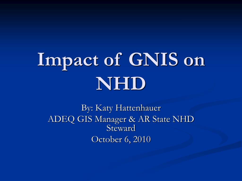 Impact of GNIS on NHD