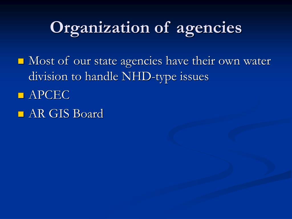 Organization of agencies