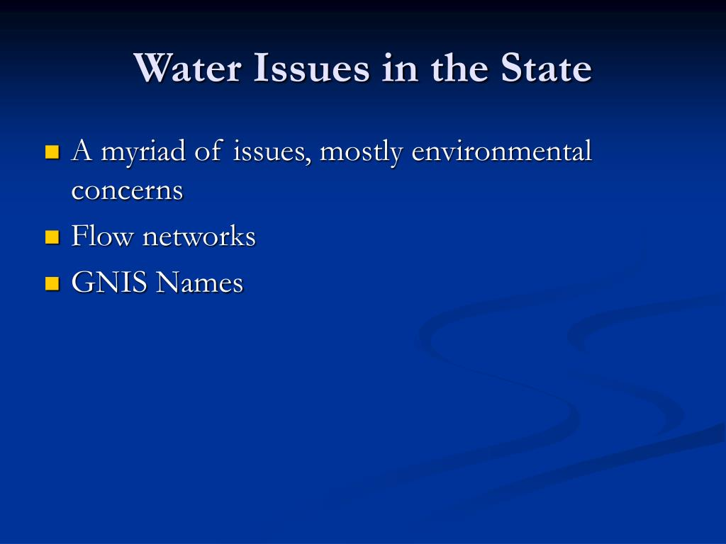 Water Issues in the State