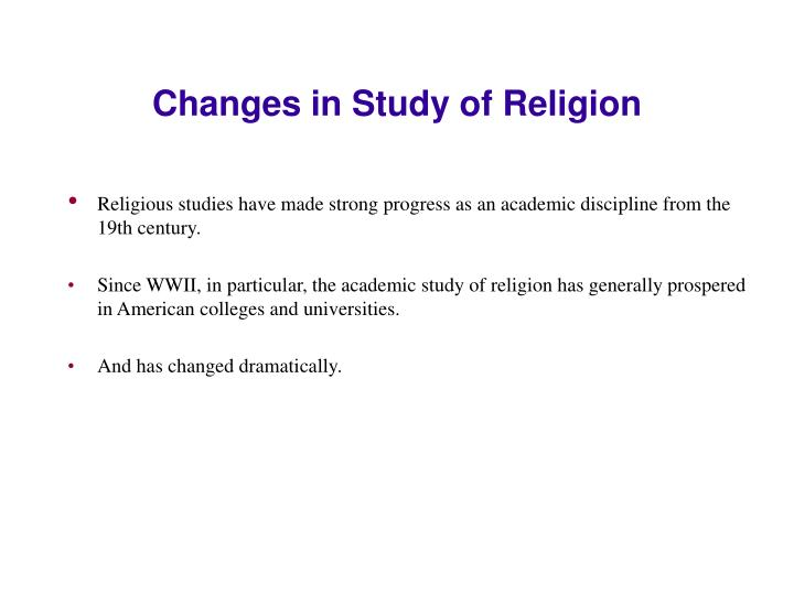 Changes in Study of Religion