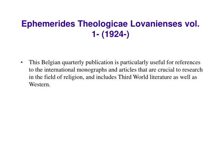 Ephemerides Theologicae Lovanienses vol. 1- (1924-)