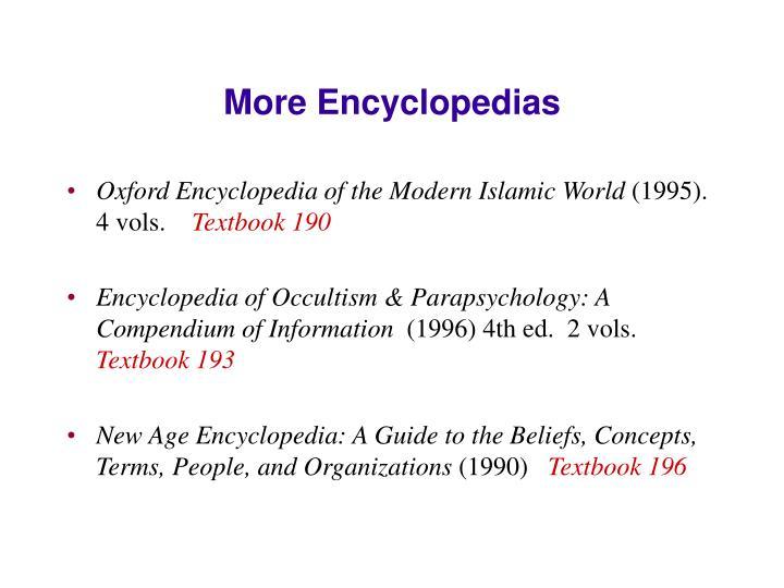 More Encyclopedias