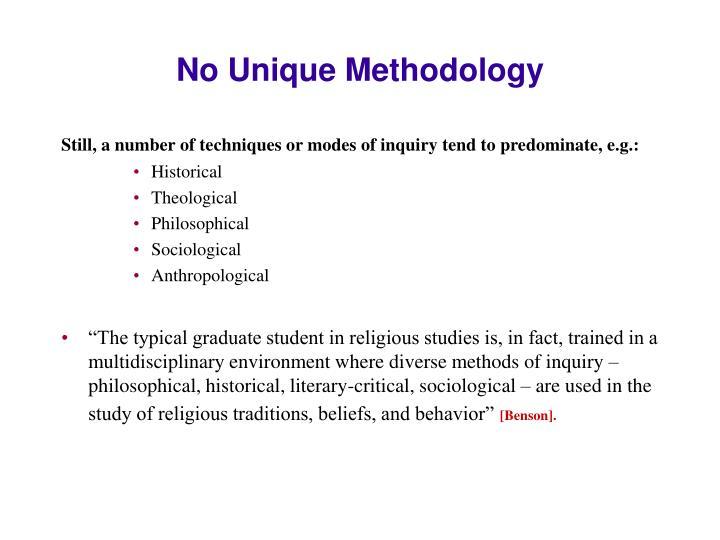 No Unique Methodology