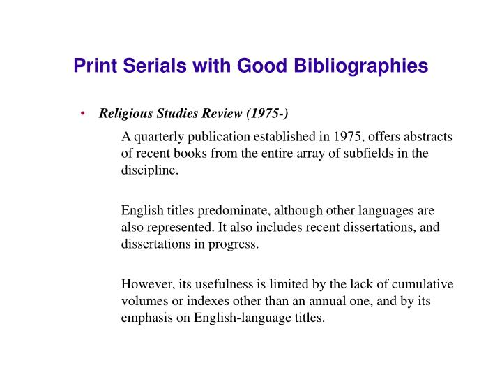 Print Serials with Good Bibliographies