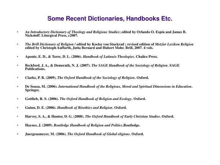 Some Recent Dictionaries, Handbooks Etc.