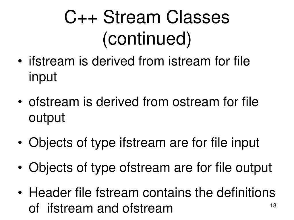 C++ Stream Classes (continued)