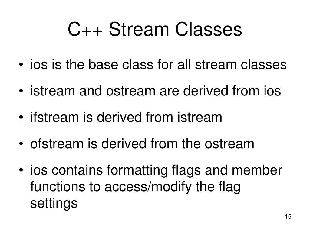 C++ Stream Classes
