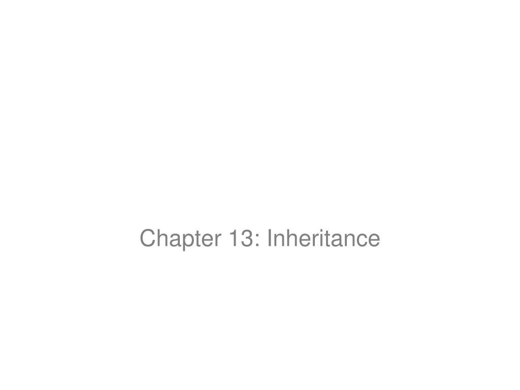 Chapter 13: Inheritance