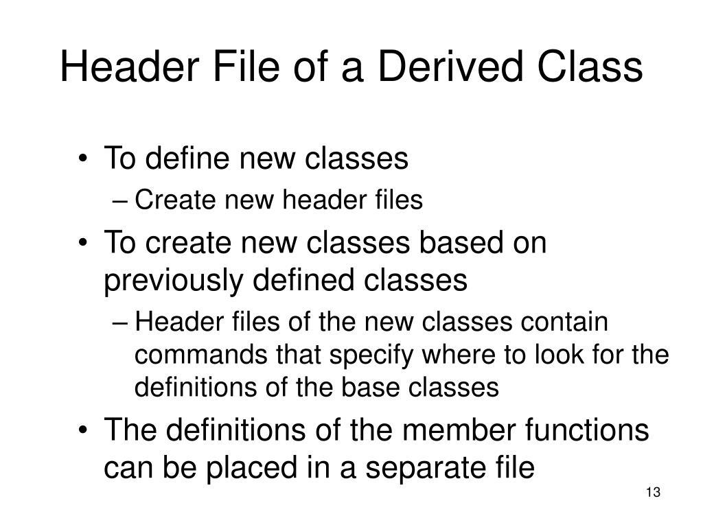 Header File of a Derived Class