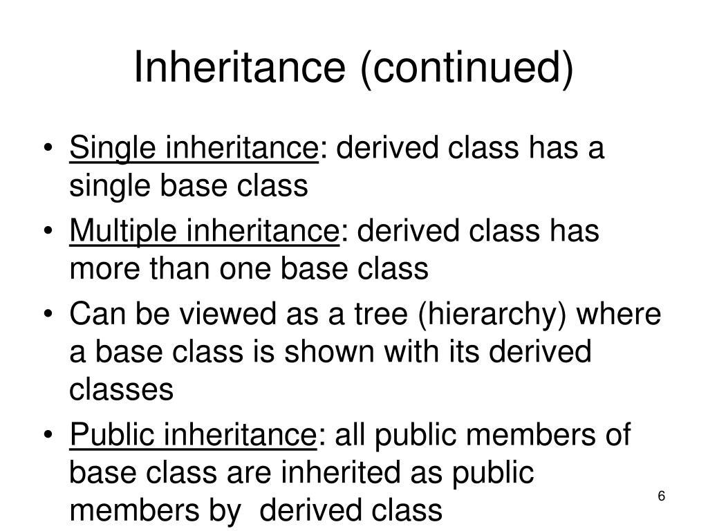 Inheritance (continued)