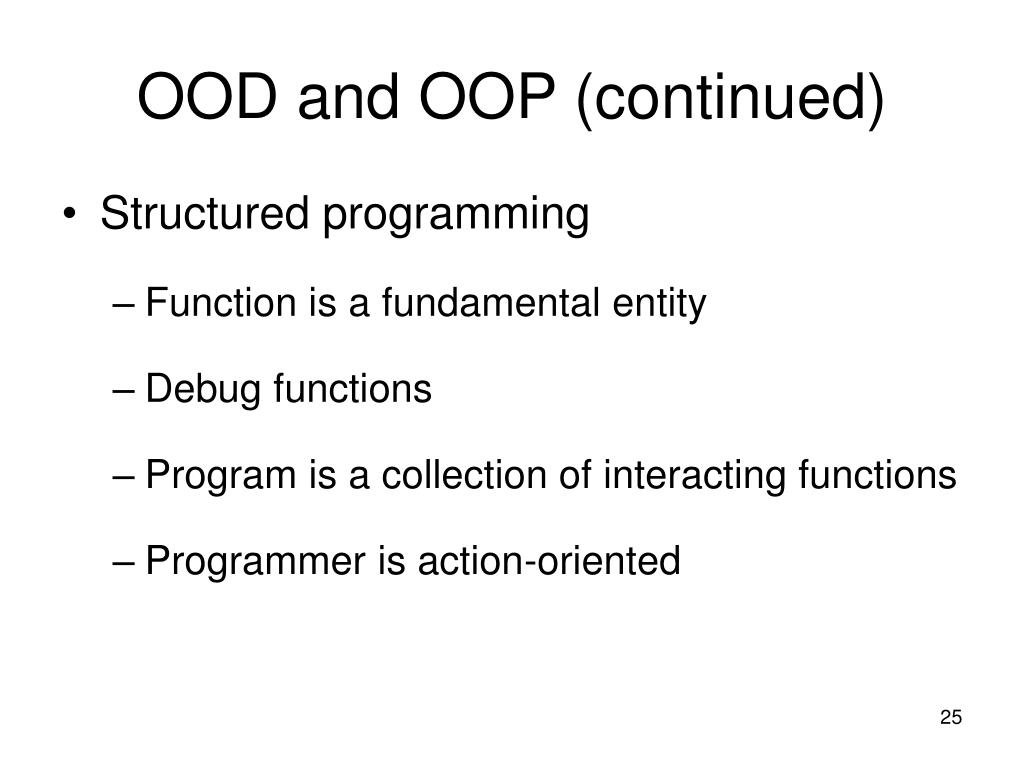 OOD and OOP (continued)