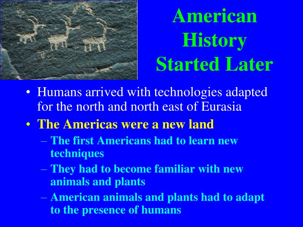 American History Started Later