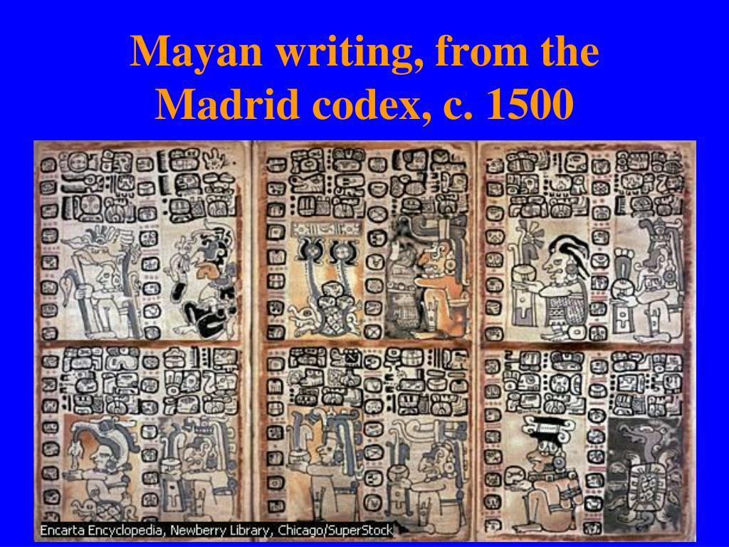 Mayan writing, from the Madrid codex, c. 1500