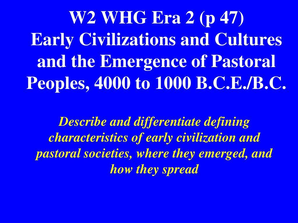 W2 WHG Era 2 (p 47)